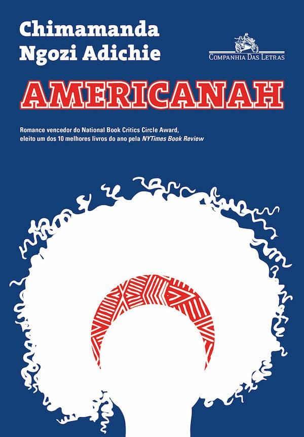 Livro Americanah - Chimamanda Ngozi Adichie