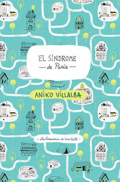 El Sindrome de Paris - Aniko Villalba