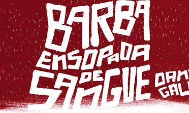 Barba Ensopada de Sangue, um livro de Daniel Galera