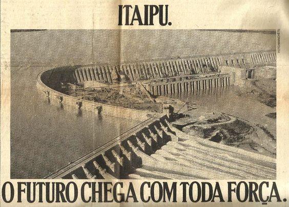 Propaganda sobre a Usina de Itaipu representar o futuro